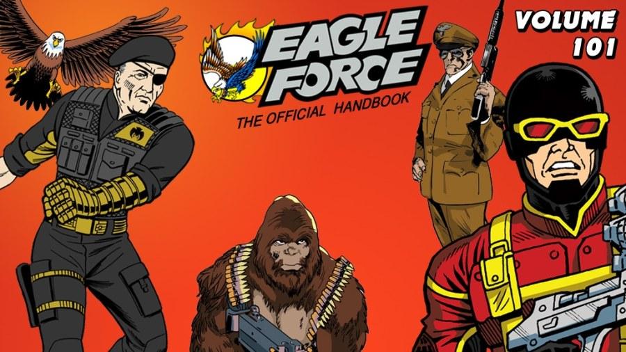 Eagle Force Handbook Volume 101